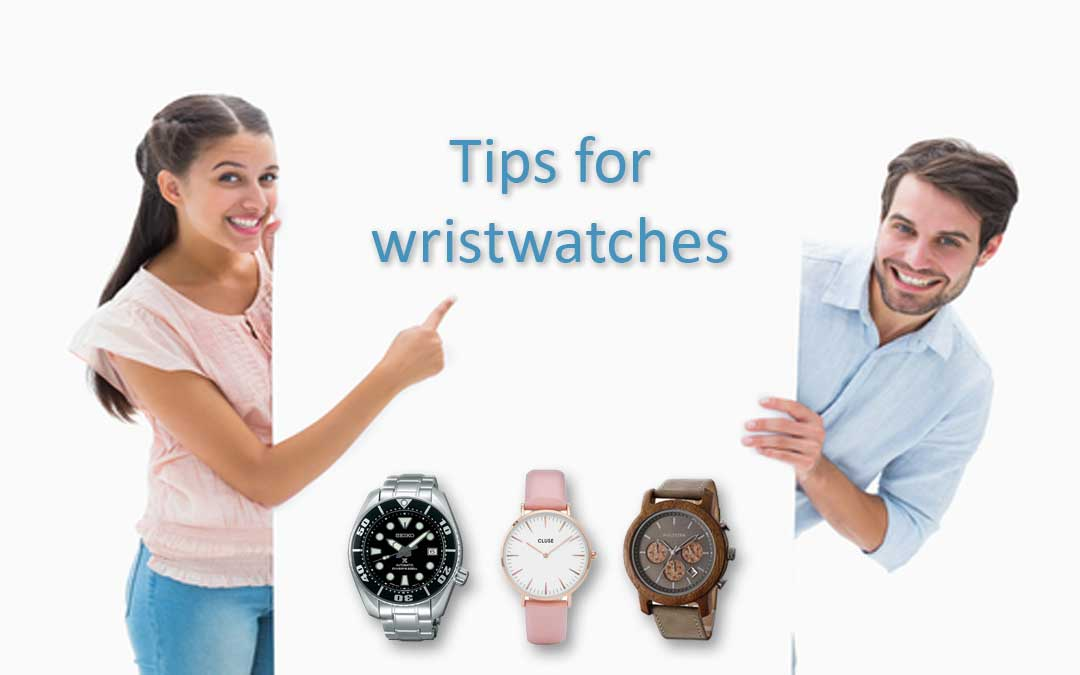 Instructions and tips for wristwatches